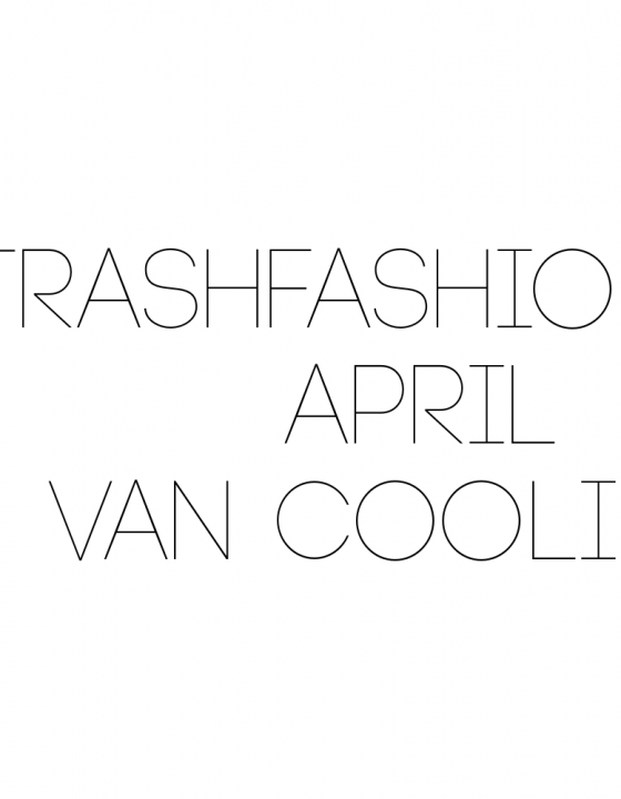 TrashFashionista: April van Coolirpa